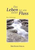 Buch: DAS LEBEN IST EIN STERER FLUSS